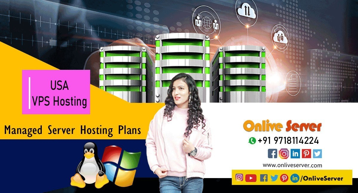 The Top Class Of USA VPS Hosting By Onlive Server
